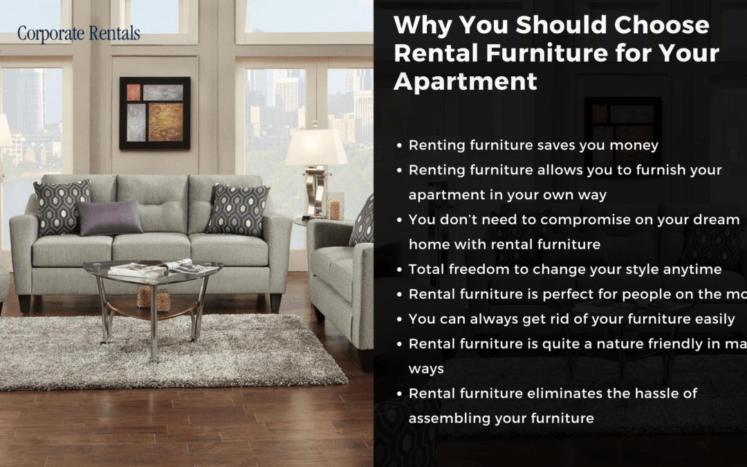 Why You Should Choose Rental Furniture for Your Apartment